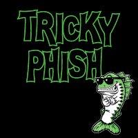 Tricky Phish